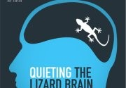 Workshop: Quieting the Lizard Brain